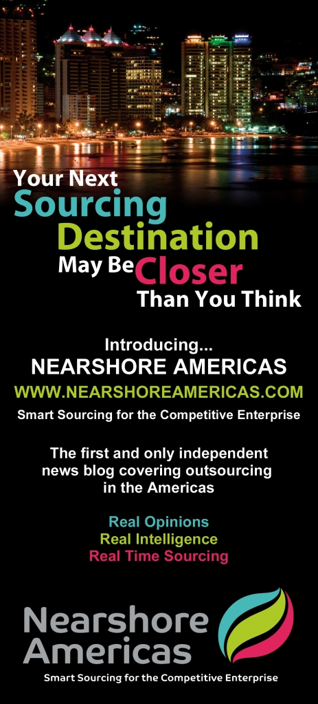 VISIT NEARSHORE AMERICAS TO SIGN UP FOR OUR FREE NEWSLETTER: WWW.NEARSHOREAMERICAS.COM